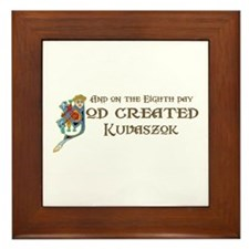 God Created Kuvaszok Framed Tile