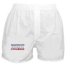 MAXIMILIAN for congress Boxer Shorts