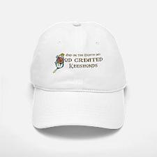 God Created Keeshonds Baseball Baseball Cap