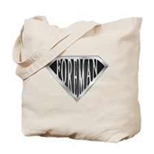 SuperForeman(metal)  Tote Bag
