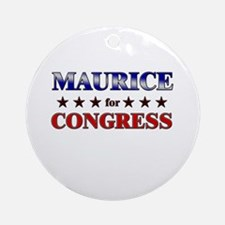 MAURICE for congress Ornament (Round)