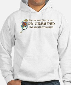 God Created Greyhounds Hoodie