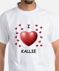 I Love Kallie - Shirt