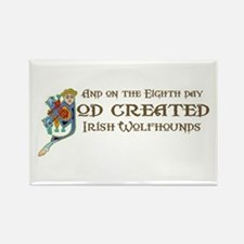 God Created Wolfhounds Rectangle Magnet