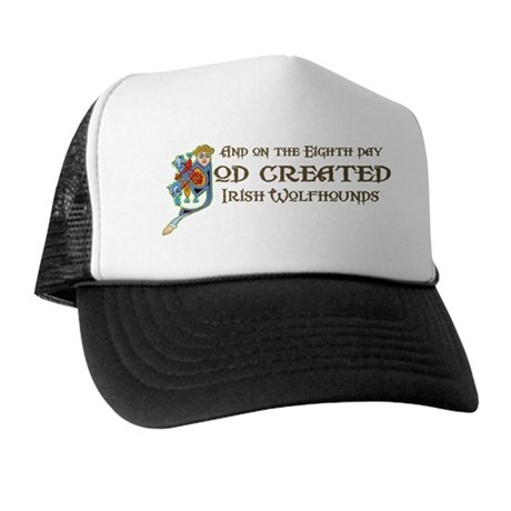 God Created Wolfhounds Trucker Hat