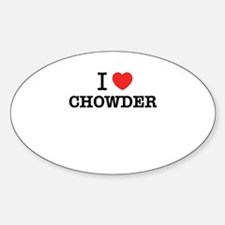 I Love CHOWDER Decal