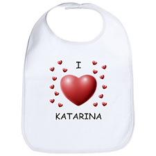 I Love Katarina - Bib