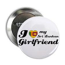 "I love my Sri Lankan Girlfriend 2.25"" Button (10 p"