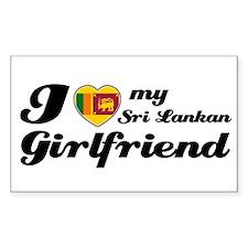 I love my Sri Lankan Girlfriend Sticker (Rectangul