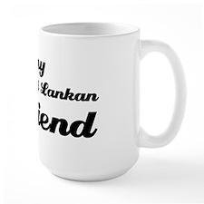 I love my Sri Lankan Girlfriend Mug