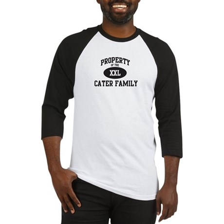 Property of Cater Family Baseball Jersey