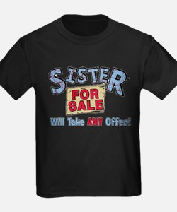 3481_Sister_for_sale T-Shirt