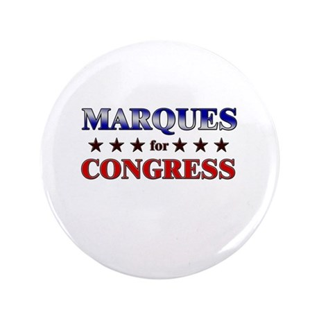 """MARQUES for congress 3.5"""" Button"""