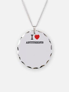 I Love ANTITHEISTS Necklace
