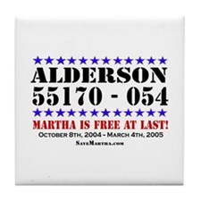 Martha Is Free At Last! Tile Coaster