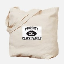Property of Clack Family Tote Bag