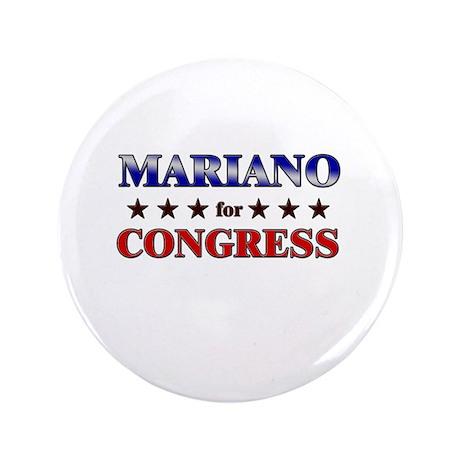 """MARIANO for congress 3.5"""" Button"""