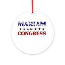 MARIAM for congress Ornament (Round)