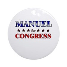 MANUEL for congress Ornament (Round)