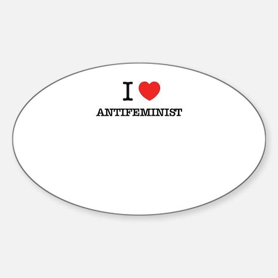 I Love ANTIFEMINIST Decal