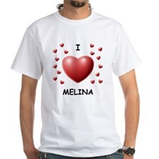 I Love Melina - Shirt