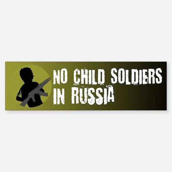 No Child Soldiers In Russia Bumper Bumper Bumper Sticker