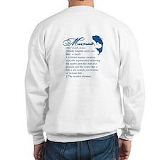 Mermaid Defined: Sweatshirt