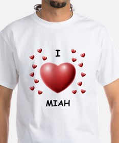 I Love Miah - Shirt