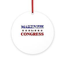 MAKENZIE for congress Ornament (Round)