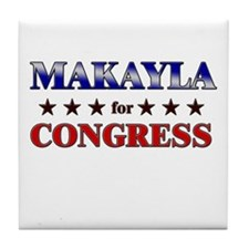 MAKAYLA for congress Tile Coaster