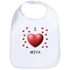 I Love Miya - Bib
