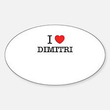 I Love DIMITRI Decal