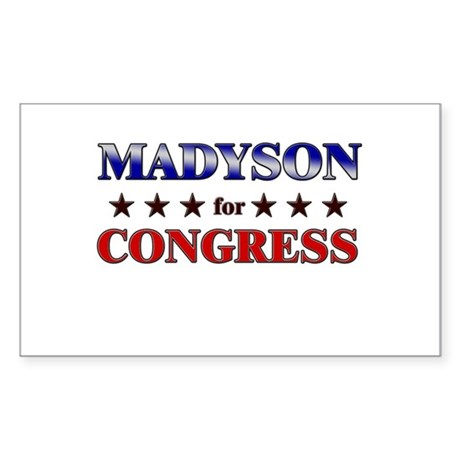 MADYSON for congress Rectangle Sticker
