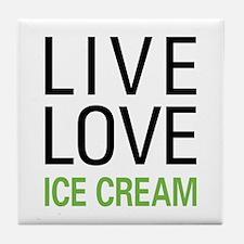 Live Love Ice Cream Tile Coaster