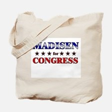 MADISEN for congress Tote Bag