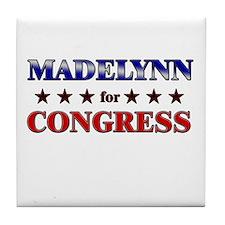 MADELYNN for congress Tile Coaster