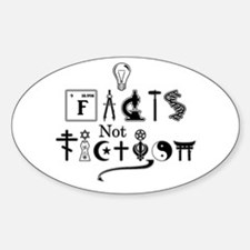 Facts not fiction Decal