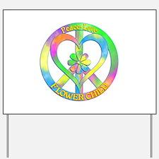 Peace Love Flower Child Yard Sign