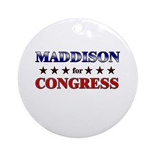 MADDISON for congress Ornament (Round)