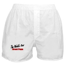 """""""The World's Best Great Papa"""" Boxer Shorts"""