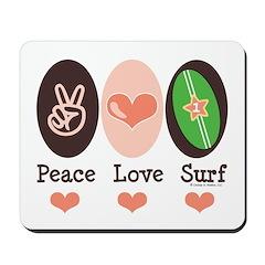 Surfing Peace Love Surf Surfboard Mousepad