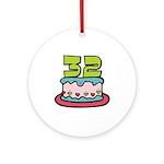 32nd Birthday Cake Ornament (Round)
