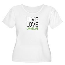 Live Love Landscape T-Shirt