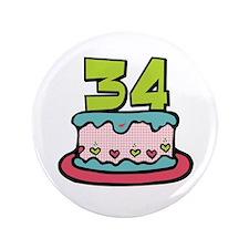 "34th Birthday Cake 3.5"" Button"