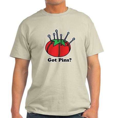 Got Pins? Pin Cushion Light T-Shirt