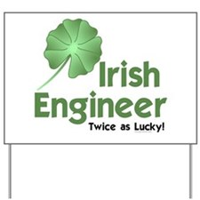 Irish Engineer Yard Sign