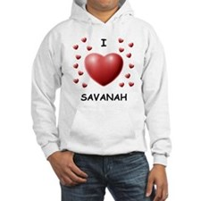 I Love Savanah - Hoodie Sweatshirt