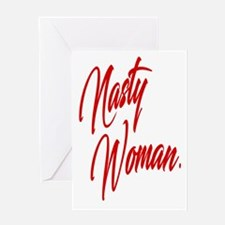 Nasty Woman Greeting Cards
