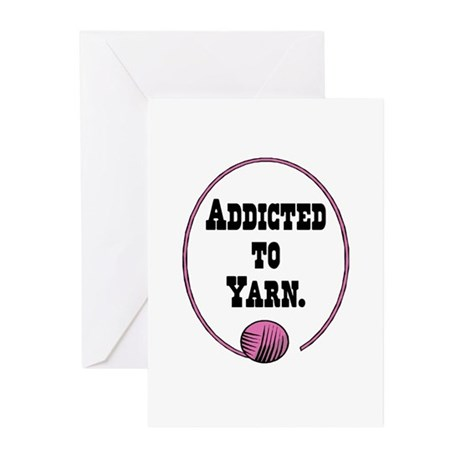 Addicted To Yarn Greeting Cards (Pk of 10)