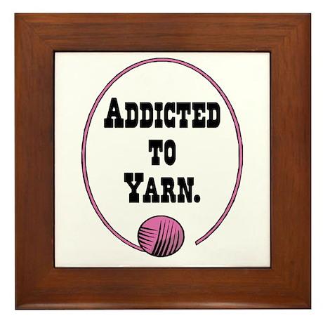 Addicted To Yarn Framed Tile